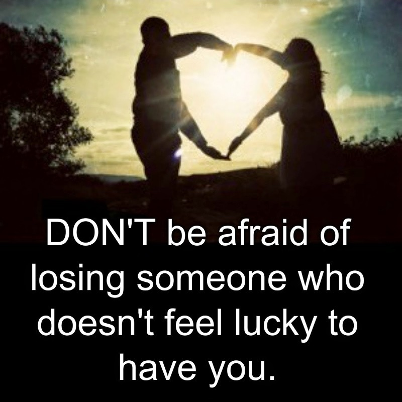 Afraid Of Losing Someone Quote 3 Picture Quote #1