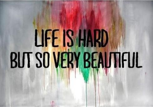 Life Is Hard Quote 5 Picture Quote #1