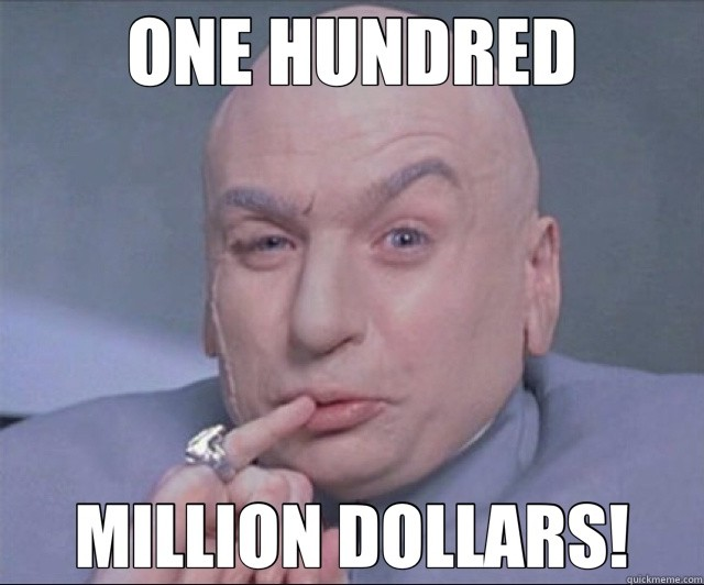 A Hundred Million Dollars Movie Quote