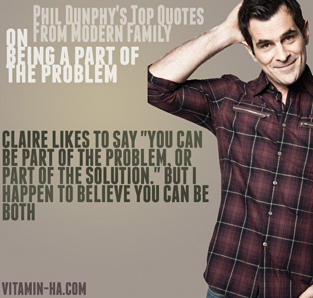 Modern Family Quote 6 Picture Quote #1