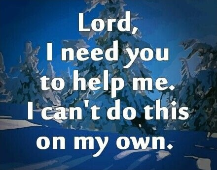 Lord I Need You Quote 4 Picture Quote #1