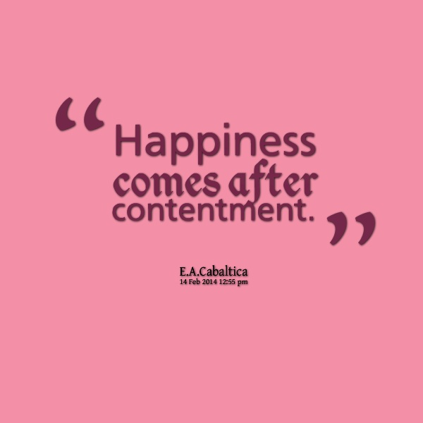 Contentment Quote 1 Picture Quote #1