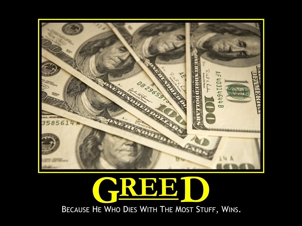 Greed Quote 2 Picture Quote #1