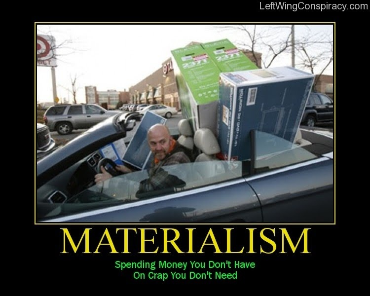 Materialism And Greed Quote 1 Picture Quote #1