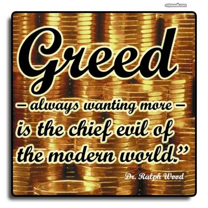 Greed Is Good Movie Quote: Materialism And Greed Quote