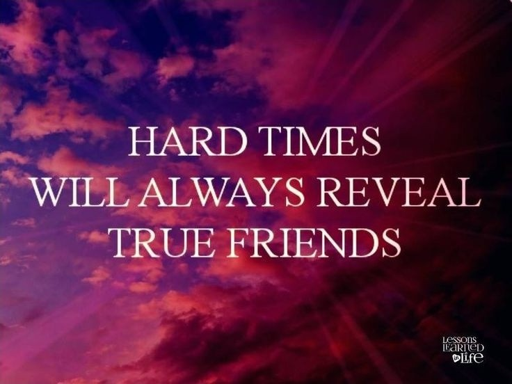 Tough Times Friendship Quote 1 Picture Quote #1