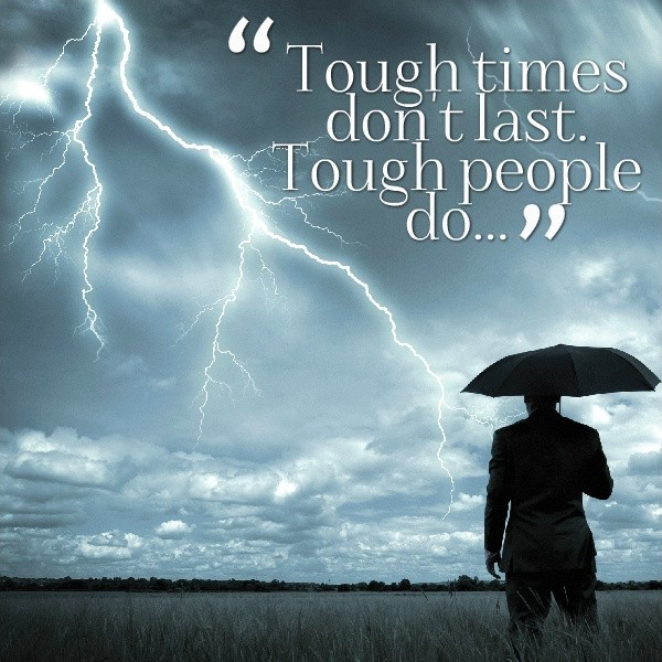 Quotes About Smiling Through Hard Times: Tough Times Quotes & Sayings