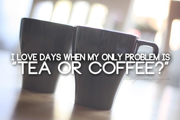Coffee Tea Quote 2 Picture Quote #1