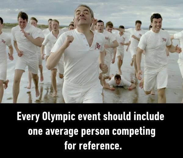 Every Olympic event should include one average person competing for reference Picture Quote #1
