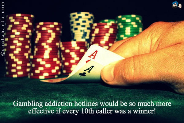 Gambling Addiction Quote 1 Picture Quote #1