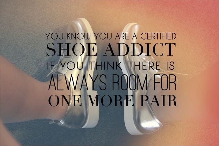 Shoe Addiction Quote 1 Picture Quote #1