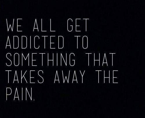 Addiction Quote 6 Picture Quote #1