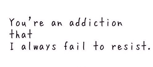 Addiction Quote 8 Picture Quote #1