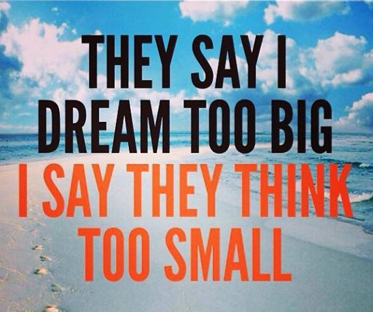 Dream Big Quote 2 Picture Quote #1