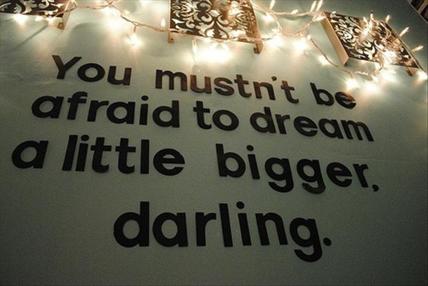 Dream Big Quote 7 Picture Quote #1