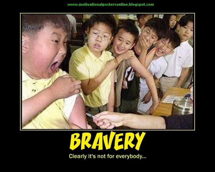 Funny Bravery Quote 1 Picture Quote #1
