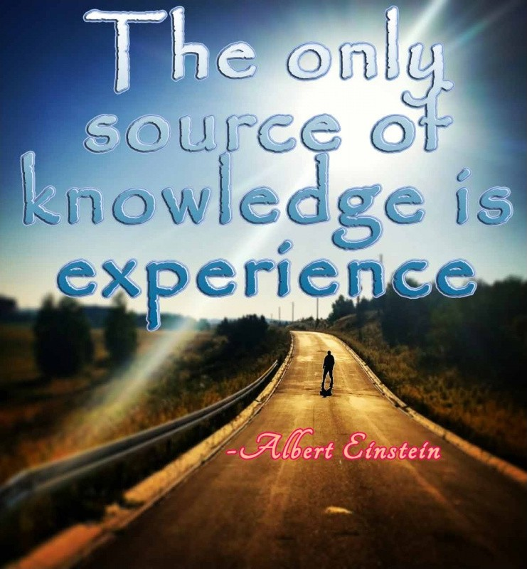 Knowledge Is Experience Quote 1 Picture Quote #1
