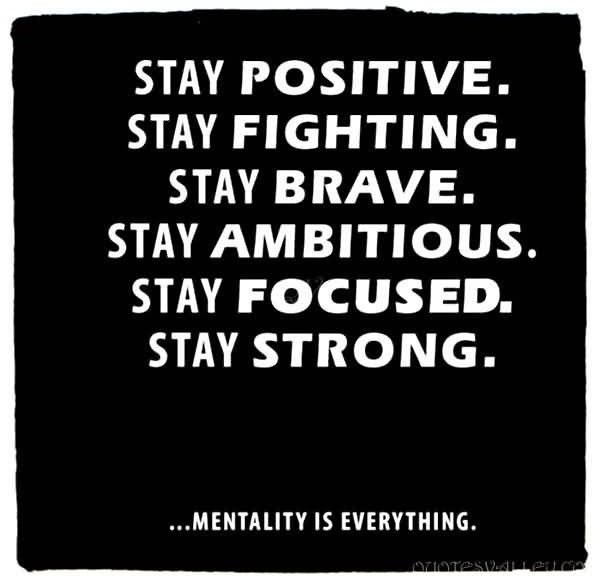 Stay Positive Quote 5 Picture Quote #1