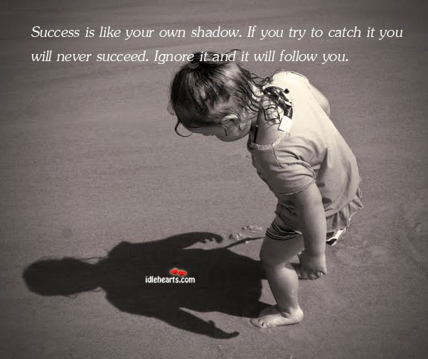 Shadow Quote 7 Picture Quote #1