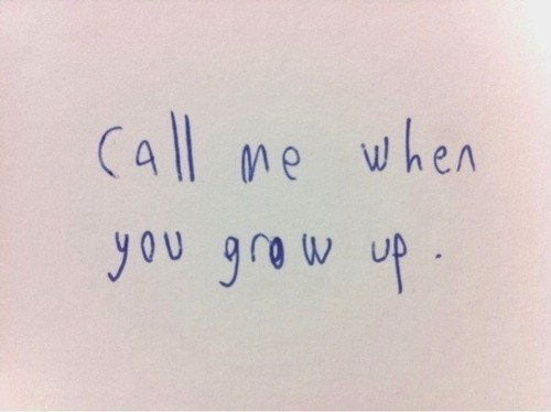 Grow Up Quote 1 Picture Quote #1