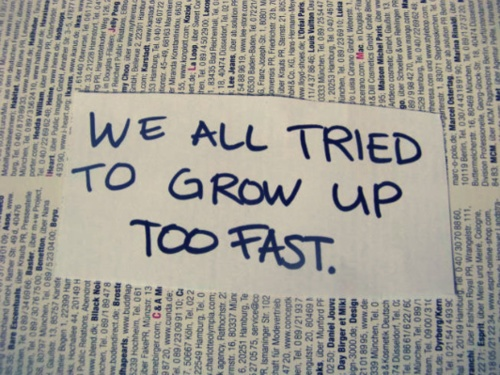 Grow Up Quote 2 Picture Quote #1