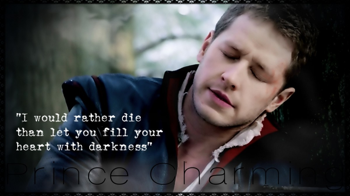 Prince Charming Once Upon A Time Quote 3 Picture Quote #1