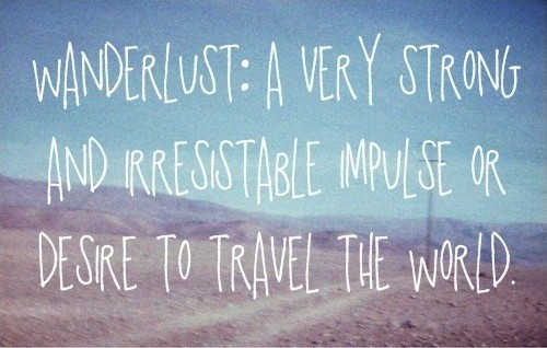 Wanderlust Quote 1 Picture Quote #1