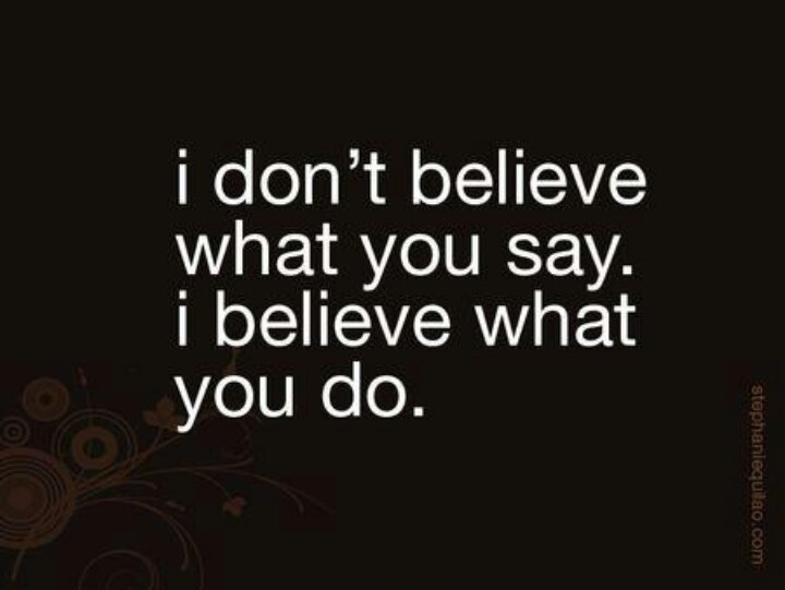 Actions Speak Louder Than Words Quote