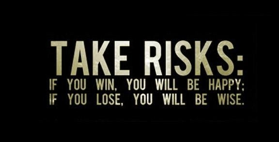 Risk Quote 1 Picture Quote #1