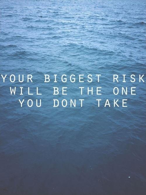 Risk Quote 3 Picture Quote #1