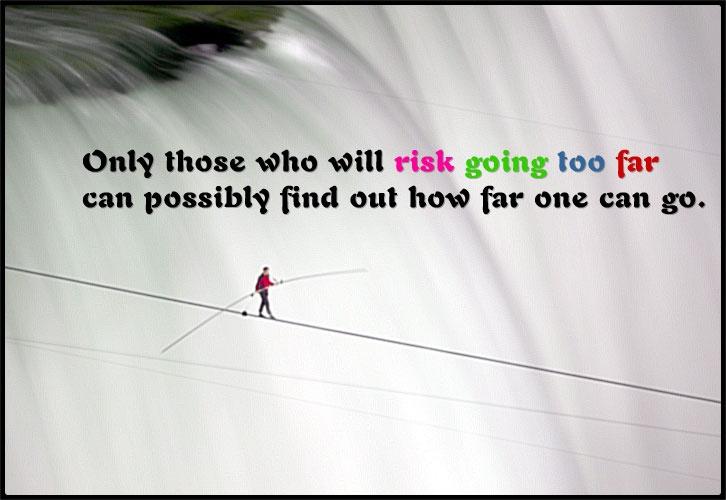 Risk Quote 4 Picture Quote #1