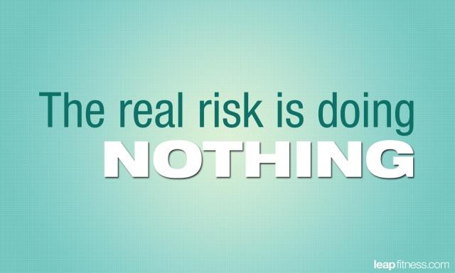 Risk Quote 6 Picture Quote #1