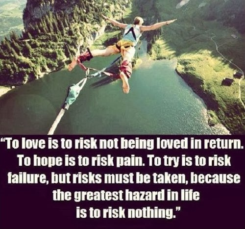 Risk Quote About Life 1 Picture Quote #1