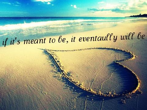 Meant To Be Quote 3 Picture Quote #1