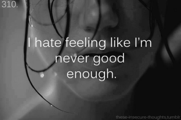 Not Good Enough Quote 5 Picture Quote #1