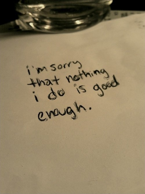 I Am Not Good Enough Quote 1 Picture Quote #1
