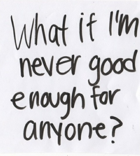 Not Good Enough Quote 12 Picture Quote #1