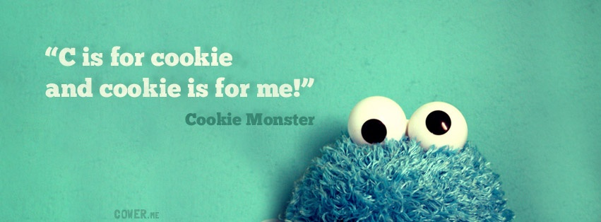 Cookie Monster Quote 3 Picture Quote #1