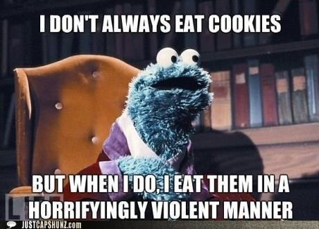 Cookie Monster Quote 9 Picture Quote #1