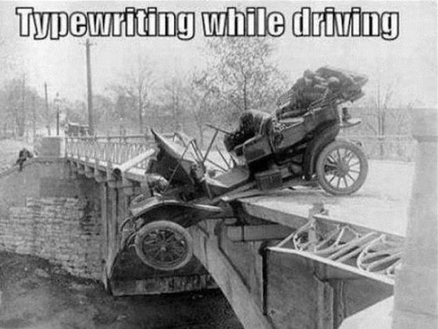 Typewriting while driving Picture Quote #1