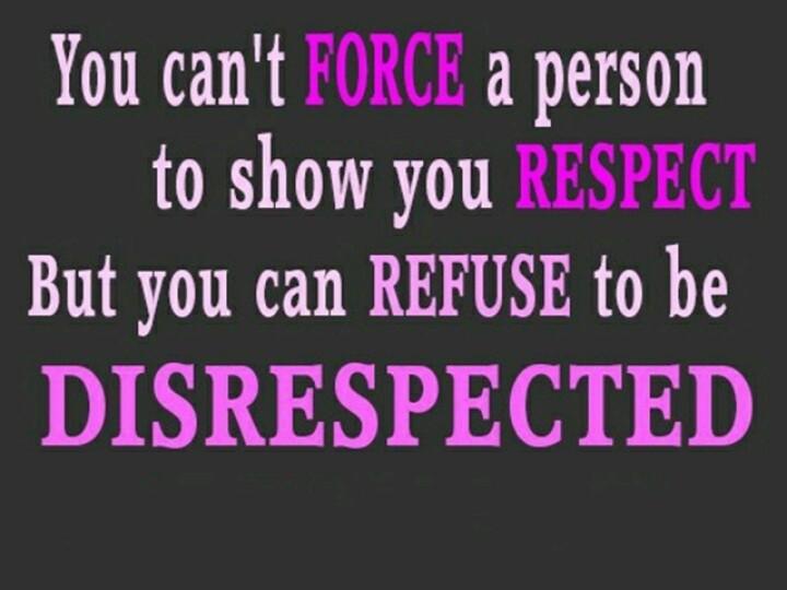 Disrespect Quote 2 Picture Quote #1