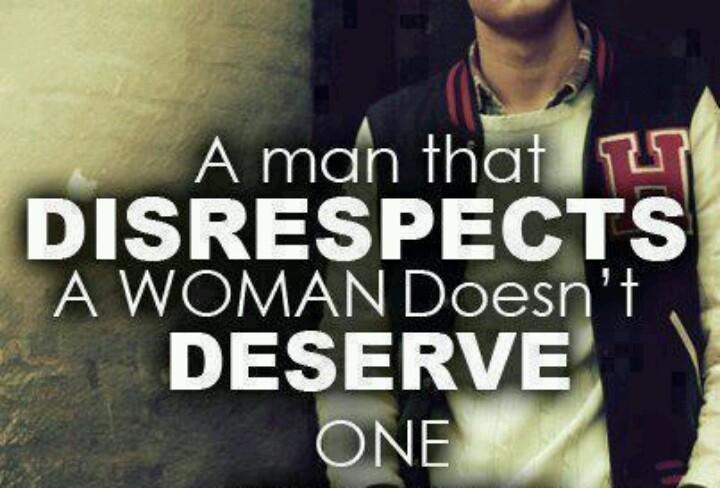 Disrespect Quote 6 Picture Quote #1