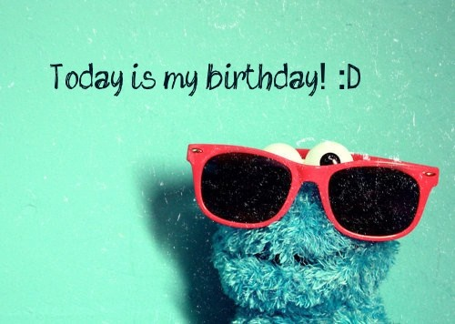 My Birthday Quote 1 Picture Quote #1