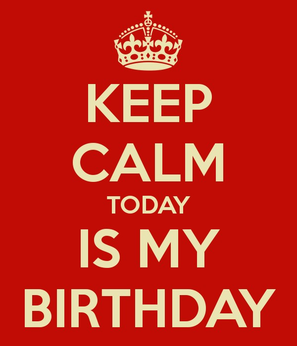 Today Is My Birthday Quote 1 Picture Quote #1