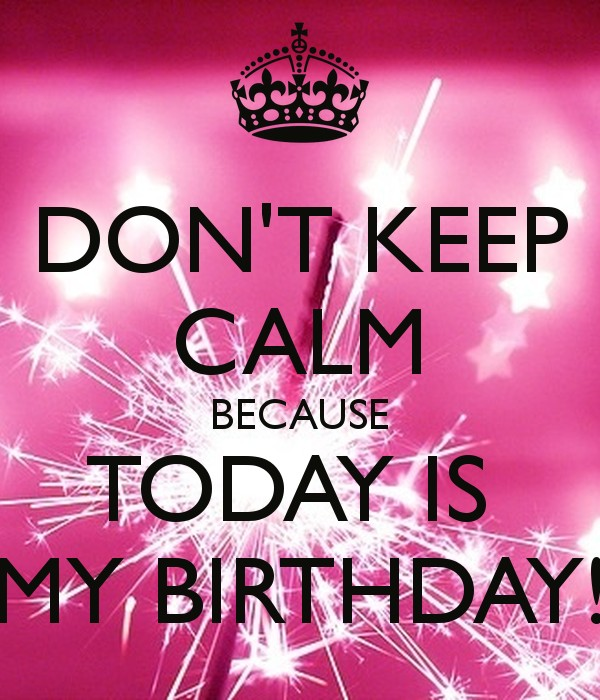 Today Is My Birthday Quote 3 Picture Quote #1