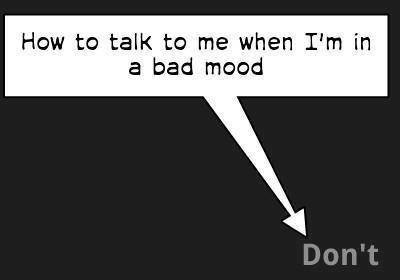 Bad Mood Quote 4 Picture Quote #1