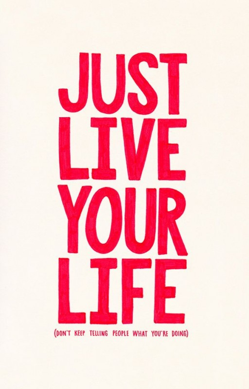 Just Live Life Quotes Gorgeous Just Live Your Life Quote  Quote Number 612610  Picture Quotes