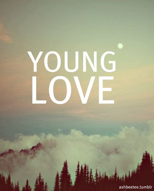 Young Love Quote 2 Picture Quote #1