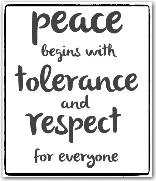 Tolerance Quotes Tolerance Sayings Tolerance Picture