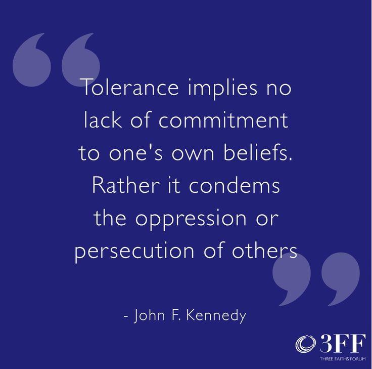 Tolerance Quote 8 Picture Quote #1